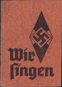 Hitler Jugend Liederbuch 'Wir Singen'