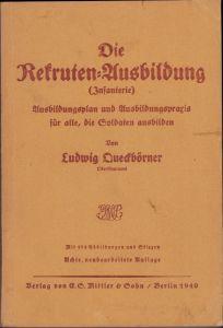 Wehrmacht Issued 'Die Rekruten-Ausbildung (Infanterie)'