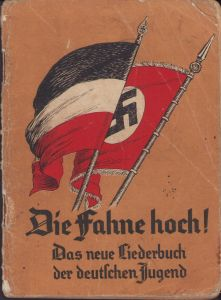 'Die Fahne hoch!' Deutschen Jugend Liederbuch