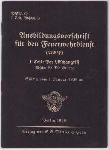 Ausbildungsvorschrift Feuerwehrdienst 1938 (Die Gruppe)