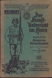 Wehrmacht Heer ''Reibert'' Handbook (1940)