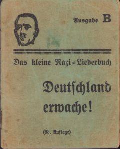 Rare 'Deutschland Erwache' Liederbuch