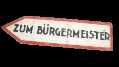 Rare 'Zum Bürgermeister' Wooden Road sign