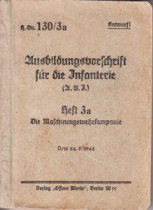 'Die Maschinengewehrkompanie' Instruction Booklet (1942)